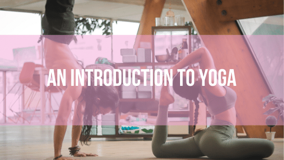 Yoga - An Introduction