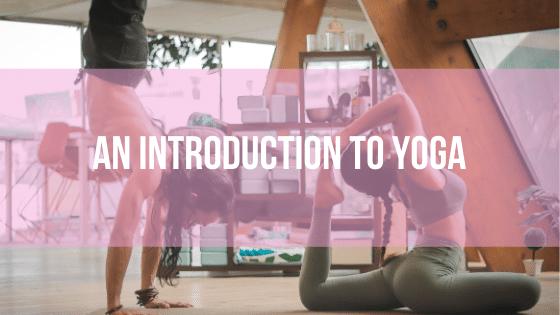 Yoga - An Introduction